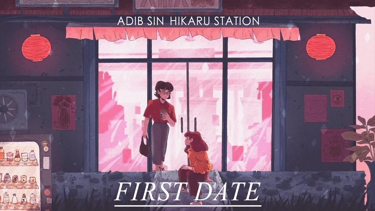 清新电音推荐:First Date (feat. Hikaru Station) Adib Sin-WordPress极简博客