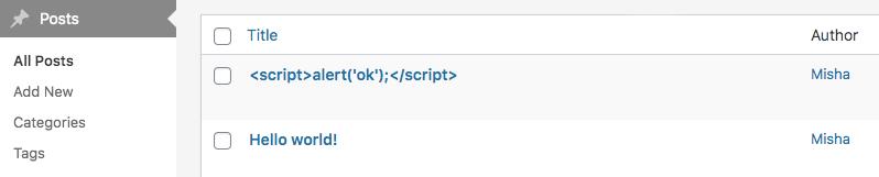 转义输出;终极教程-关于如何正确保护代码免受XSS攻击而又不会过度逃避-WordPress极简博客